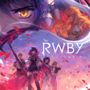 「RWBY VOLUME 4」「RWBY VOLUME 4 Original Soundtrack VOCAL ALBUM」発売決定!